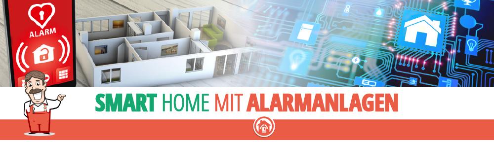 Smart Home mit Alarmanlagen - Komfort und Sicherheit