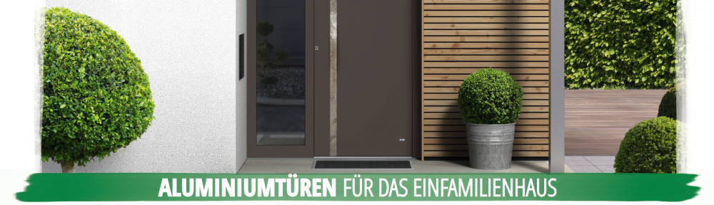 Aluminium Haustüren - Sicherheitstüren für das Einfamilienhaus